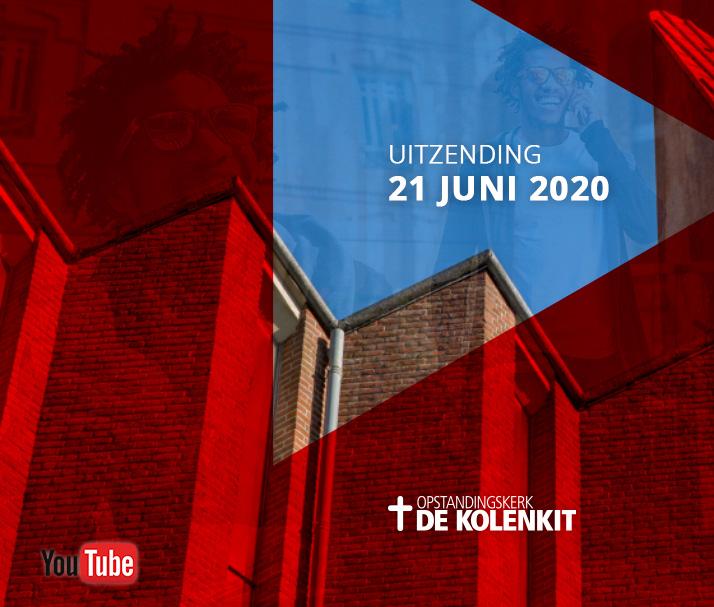Video uitzending zondag 21 juni 2020 in de Kolenkitkerk in Amsterdam
