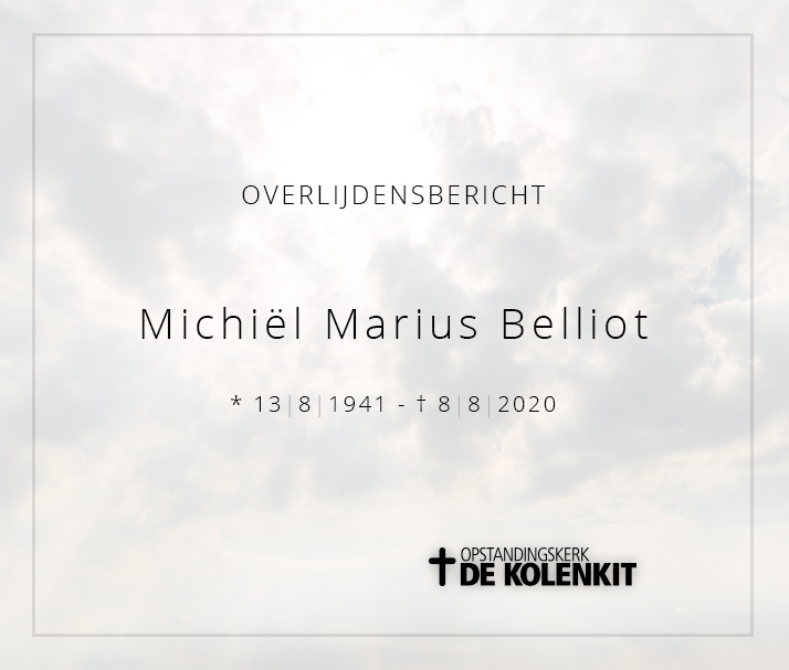 Overlijdensbericht Michiël Marius Belliot - Kolenkitkerk Amsterdam